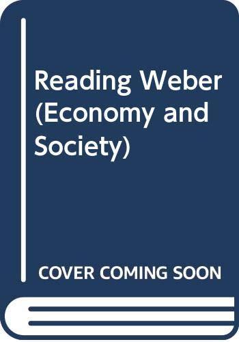 9780415028905: Reading Weber (Economy and Society)