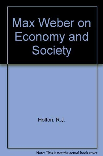9780415029162: Max Weber on Economy and Society