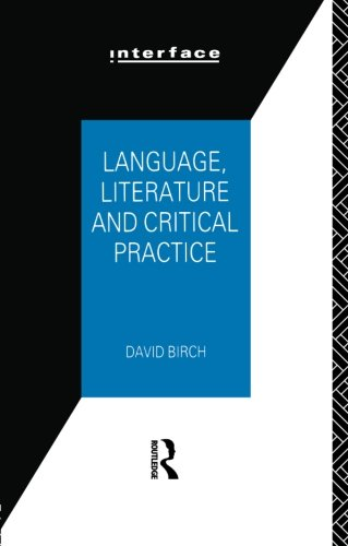 9780415029414: Language, Literature and Critical Practice: Ways of Analysing Text (Interface)