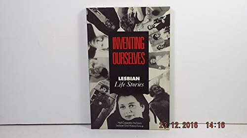 9780415029599: Inventing Ourselves: Lesbian Life Stories (The Hall Carpenter Archives Lesbian Oran History Group)