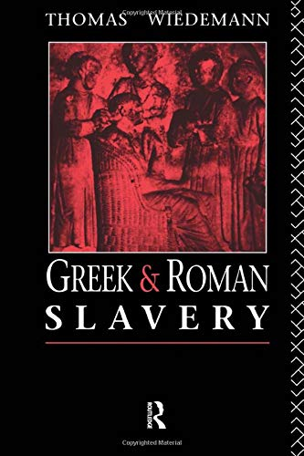 9780415029728: Greek and Roman Slavery: A Sourcebook (Routledge Sourcebooks for the Ancient World)
