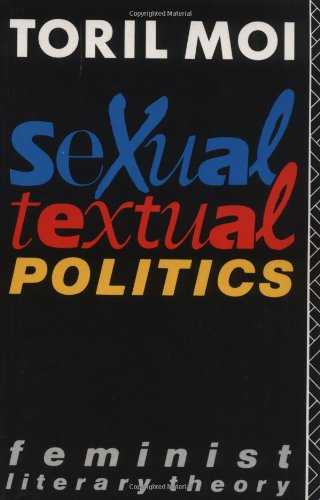 9780415029742: Sexual/Textual Politics: Feminist Literary Theory (New Accents)
