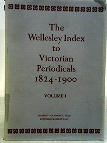 9780415030007: The Wellesley Index to Victorian Periodicals 1824-1900 (Vol 1)