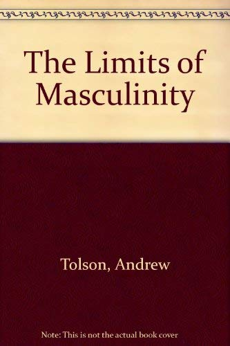 9780415030045: The Limits of Masculinity