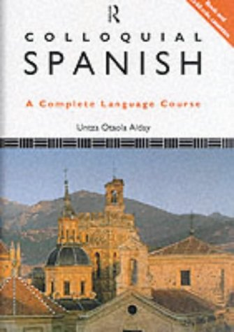 9780415030267: Colloquial Spanish (Colloquial Series)