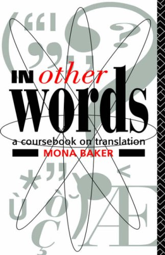 9780415030854: In Other Words: A Coursebook on Translation