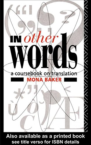 9780415030861: In Other Words: A Coursebook on Translation