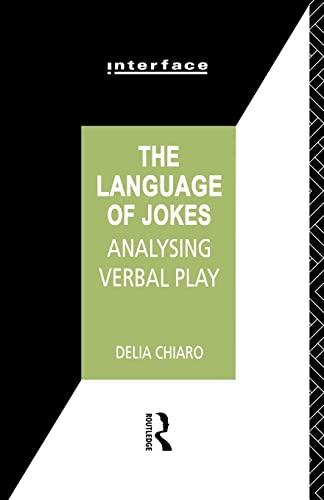 9780415030908: The Language of Jokes: Analyzing Verbal Play (Interface)