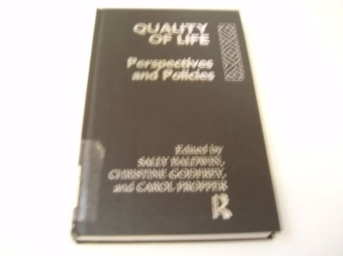 9780415031042: Quality of Life: Perspectives and Policies