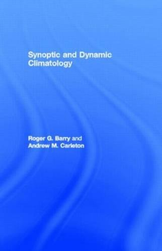 9780415031158: Synoptic and Dynamic Climatology