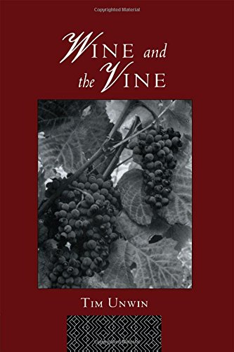 9780415031202: Wine and the Vine: An Historical Geography of Viticulture and the Wine Trade