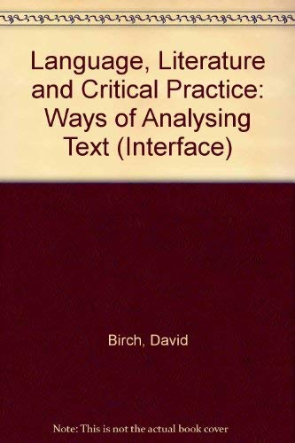 9780415031219: Language, Literature and Critical Practice: Ways of Analysing Text