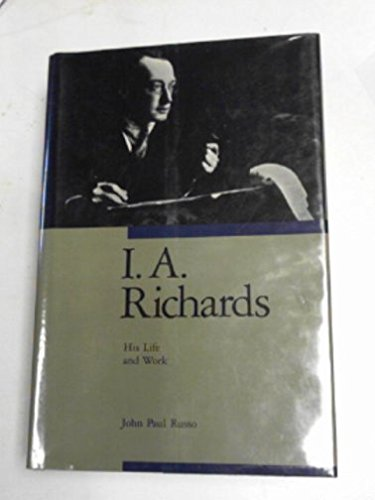 9780415031349: I.A.Richards: his life and works
