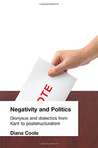 9780415031776: Negativity and Politics: Dionysus and Dialectics from Kant to Poststructuralism