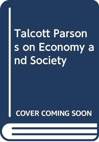 9780415031929: Talcott Parsons on Economy and Society