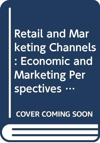 9780415032186: Retail and Marketing Channels: Economic and Marketing Perspectives on Producer-Distributor Relationships