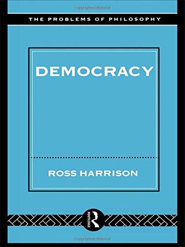 9780415032544: Democracy - Harrison (Problems of Philosophy)