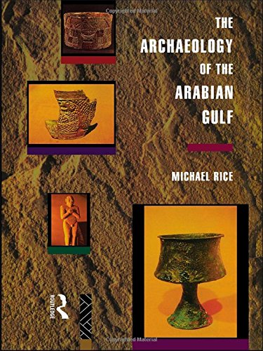 9780415032681: The Archaeology of the Arabian Gulf (Experience of Archaeology)