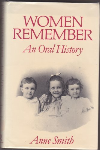 Women Remember: An Oral History