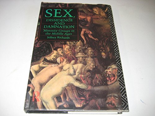 9780415033428: Sex, Dissidence and Damnation: Minority Groups in the Middle Ages