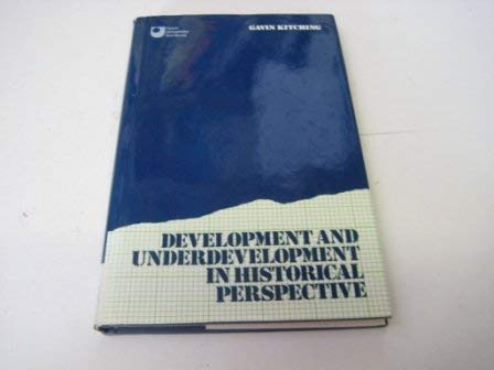 9780415034487: Development and Underdevelopment in Historical Perspective