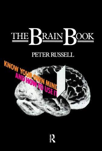 The Brain Book: Know Your Own Mind: Russell, Peter