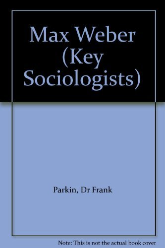 9780415034623: Max Weber (Key Sociologists)