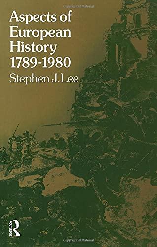 Aspects of European History 1789-1980 (University Paperbacks): Stephen J. Lee