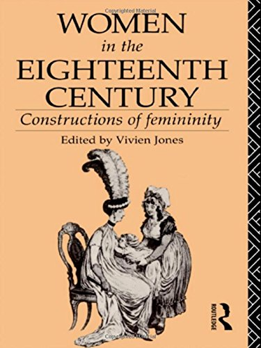9780415034890: Women in the Eighteenth Century: Constructions of Femininity (World and Word)