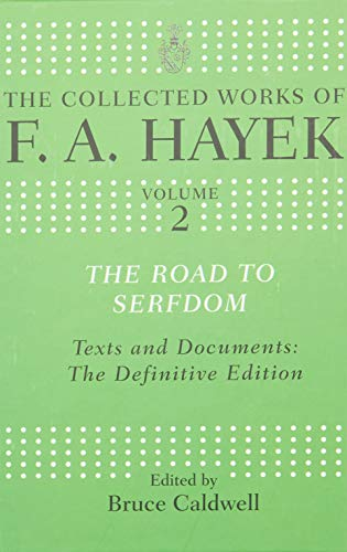 9780415035286: The Road to Serfdom. Routledge. 2007.