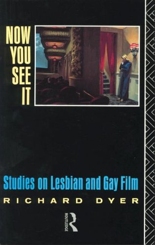9780415035552: Now You See it: Studies in Lesbian and Gay Film