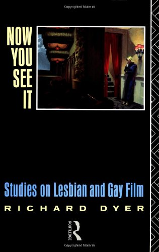 9780415035569: Now You See It: Studies in Lesbian and Gay Film