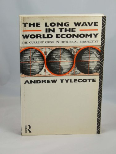9780415036917: The Long Wave in the World Economy