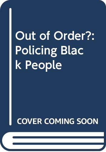 9780415037266: Out of Order?: The Policing of Black People