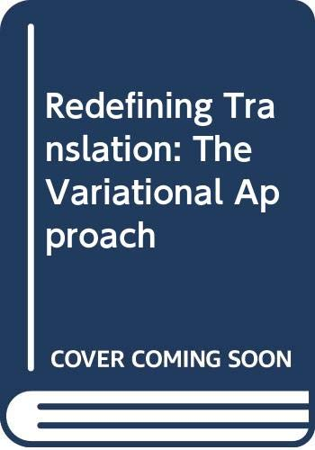 9780415037877: Redefining Translation: The Variational Approach
