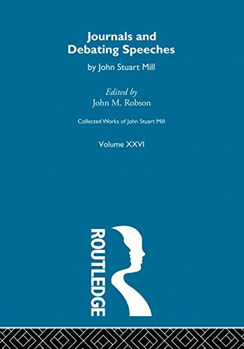 9780415037884: 26: Collected Works of John Stuart Mill: XXVI. Journals and Debating Speeches Vol A