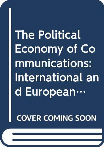 POLITICAL ECONOMY INTL COMM CL (Bradford Studies in European Politics) (0415037948) by Dyson