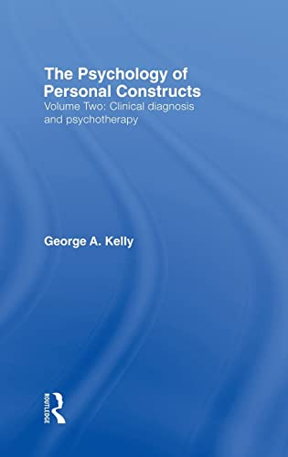 9780415037983: The Psychology of Personal Constructs: Volume Two: Clinical Diagnosis and Psychotherapy