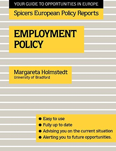 9780415038300: Employment Policy (Spicers European Policy Reports)