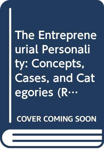 9780415038720: The Entrepreneurial Personality: Concepts, Cases, and Categories (Routledge Small Business Series)