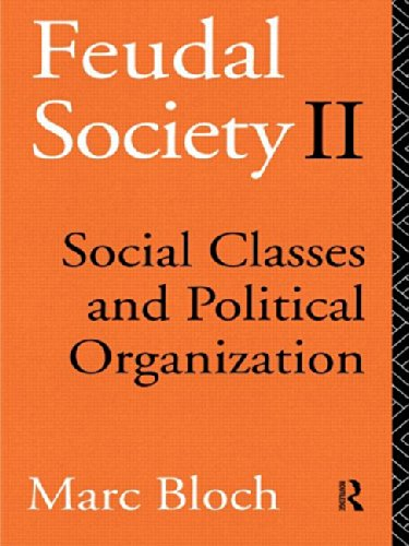 9780415039185: Feudal Society: Vol 2: Social Classes and Political Organisation