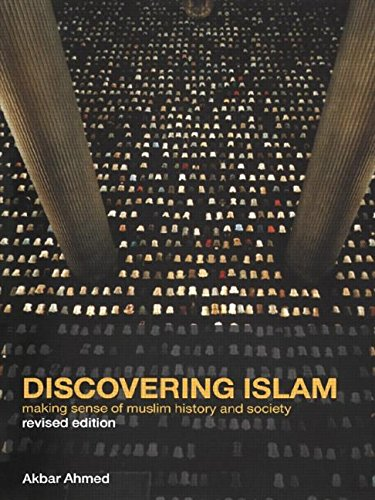 9780415039307: Discovering Islam: Making Sense of Muslim History and Society