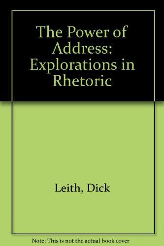 9780415039321: The Power of Address: Explorations in Rhetoric