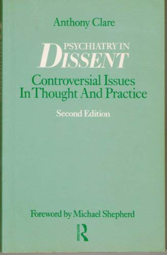 9780415039420: Psychiatry in Dissent: Controversial Issues in Thought and Practice