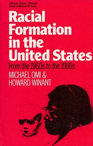 Racial Formation in the United States from the 1960's to the 1980's
