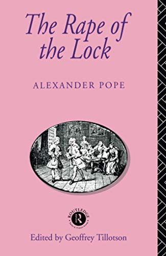 The Rape of the Lock (Routledge English: Pope, Alexander