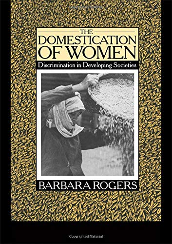 9780415040105: The Domestication of Women: Discrimination in Developing Societies