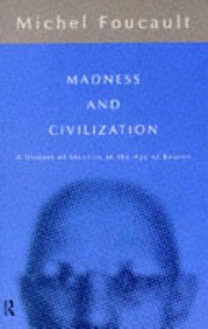 9780415040181: Madness and Civilization (Routledge Classics)
