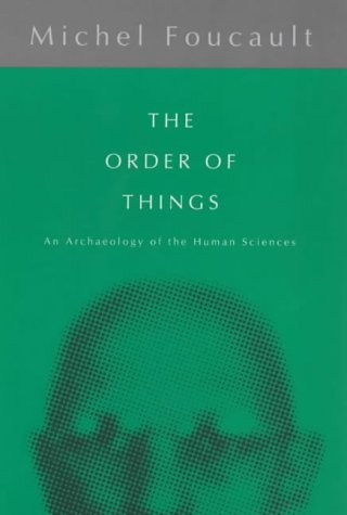 9780415040198: The Order of Things: Archaeology of the Human Sciences (Routledge Classics)