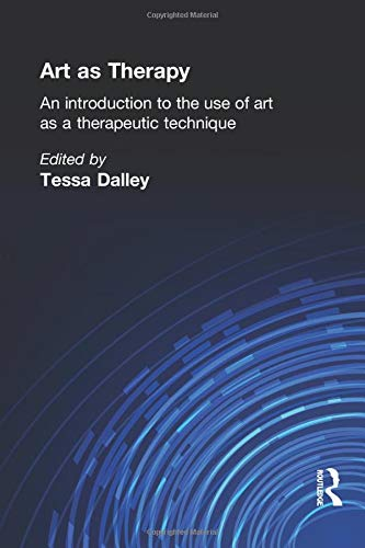 9780415040211: Art as Therapy: An Introduction to the Use of Art as a Therapeutic Technique (Social Science Paperbacks)